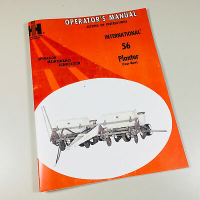 International 56 Planter 4 Row Operators Owners Manual