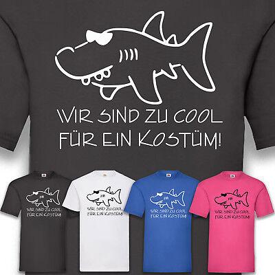 Gruppenkostüm Kostüm Karneval Fasching Zu cool für ein Kostüm Men T-Shirt S-5XL (Gruppe Kostüm Für 5)