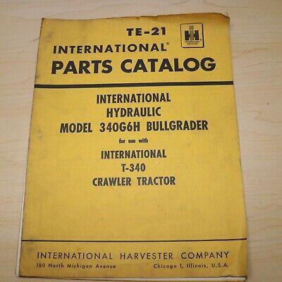 Ih International Harvester Model 340g6h Bullgrader T340 Tractor Parts Manual