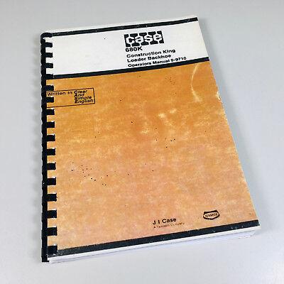 Case 680k Ck Construction King Loader Backhoe Operators Owners Manual Controls