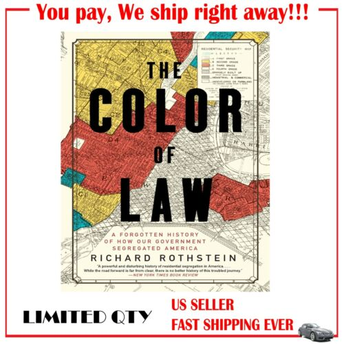 The Color of Law: A Forgotten History.. by Richard Rothstein PAPERBACK 2017, th