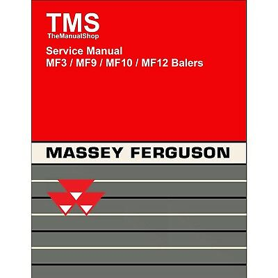 Massey Ferguson Mf3 Mf9 Mf10 Mf12 Balers Service Repair Manual 3 9 10 12