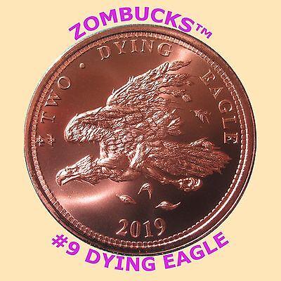 Dying Eagle Copper Bullion Zombucks  1 Oz  999 Fine Round  9 In Series