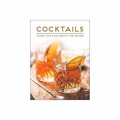 Cocktails Cookbook - Shake, Stir & Celebrate The Season