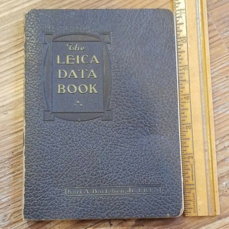 1935 4th Edition THE LEICA DATA BOOK Karl Barleben Jr. Rare Camera Book