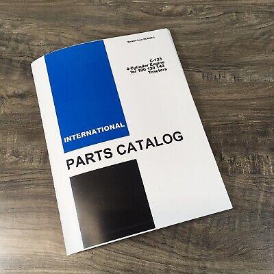 Farmall International C-123 Gas Engine Parts Manual 100 130 140 Tractor Catalog