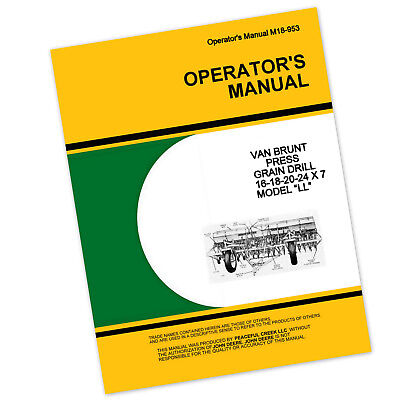 Operators Manual For John Deere Van Brunt Ll Press Grain Drill 7 Inch Owners
