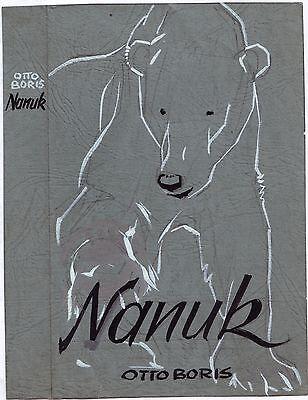 Originalzeichnung Entwurf Titelbild NANUK von Boris 50er Jahre Wilhelm Eigener