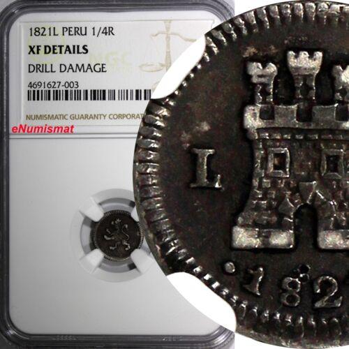 Peru Fernando VII Silver 1821 L 1/4 Real NGC XF DETAILS  SCARCE KM# 108