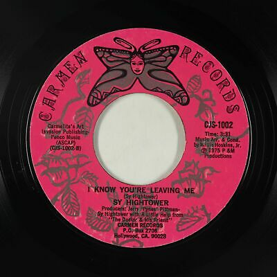 70s Soul 45 - Sy Hightower - I Know You're Leaving Me - Carmen - VG++ mp3