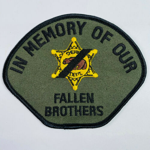In Memory Of Our Fallen Brothers Police Sheriff Memorial California CA Patch (B1