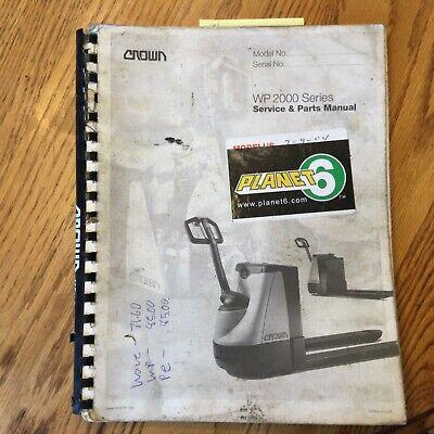 Crown Wp 2000 Series Pallet Walkie Service Repair Manual Parts Book Fork Lift