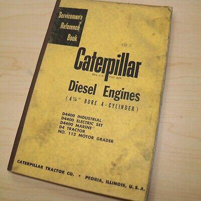 Caterpillar D4 112 D4400 Engine Service Manual Repair Shop Book Tractor Crawler