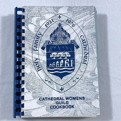 HOLY FAMILY CATHEDRAL Womens Guild Cookbook 1976 Spiral Bound Recipe Catholic