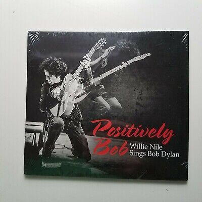 NEW - Positively Bob: Willie Nile Sings Bob Dylan - FAST SHIPPING