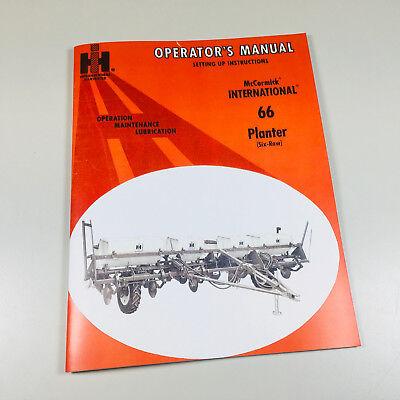 Mccormick International 66 Planter 6 Row Operators Owners Manual