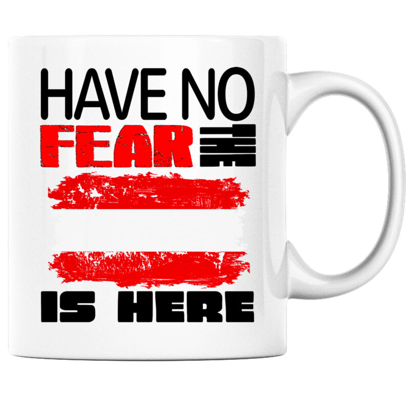 Have No Fear the Austrian is Here Funny Coffee Mug Austria Heritage Pride