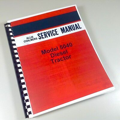 Allis Chalmers 5040 Diesel Tractor Service Repair Manual Technical Shop Book