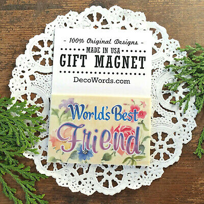 Worlds Best Friend * Cute Thank you Gift * Magnet * USA * DecoWords * New in