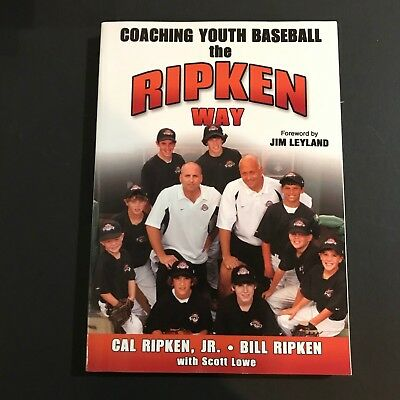 Cal Ripken Signed Book Auto Ripken Way Coaching Youth Baseball H/C Orioles JSA