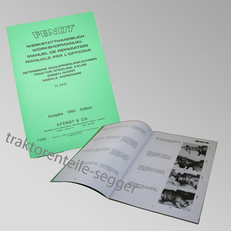 Fendt Werkstatthandbuch getriebene Schlepperlenkachsen 1980 Edition 11000 Foto 1