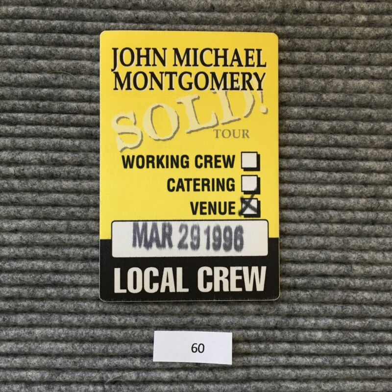 John Michael Montgomery Sold Tour Local Crew Venue Backstage Pass Item #60