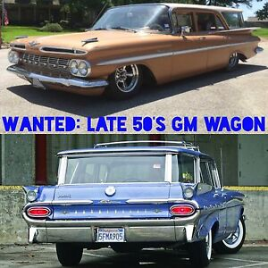 Looking for a late 50's GM Wagon