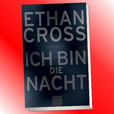 Ethan Cross - Ich bin die Nacht (Taschenbuch)