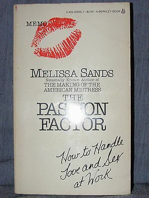 ( THE PASSION FACTOR by Melissa Sands (1983 pb) How to Handle Love & Sex at Work)