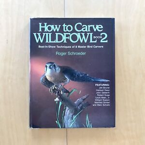 How to Carve Wildfowl 2: book 2 / nature art reference