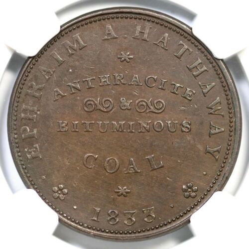 1833 Low-74 HT-248 NGC UNC Details EPHRAIM A. HATHAWAY Hard Times Token