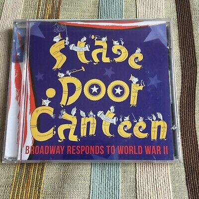 Stage Door Canteen - On Broadway - Broadway Responds To World War II CD *RARE*