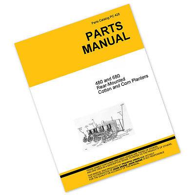 Parts Manual For John Deere 480 680 Planter Drill Catalog Seed Grain Corn Cotton