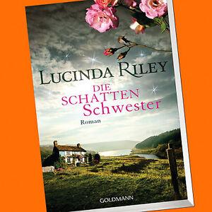 Lucinda Riley | DIE SCHATTENSCHWESTER | (Die Sieben Schwestern Band 3) (Buch)