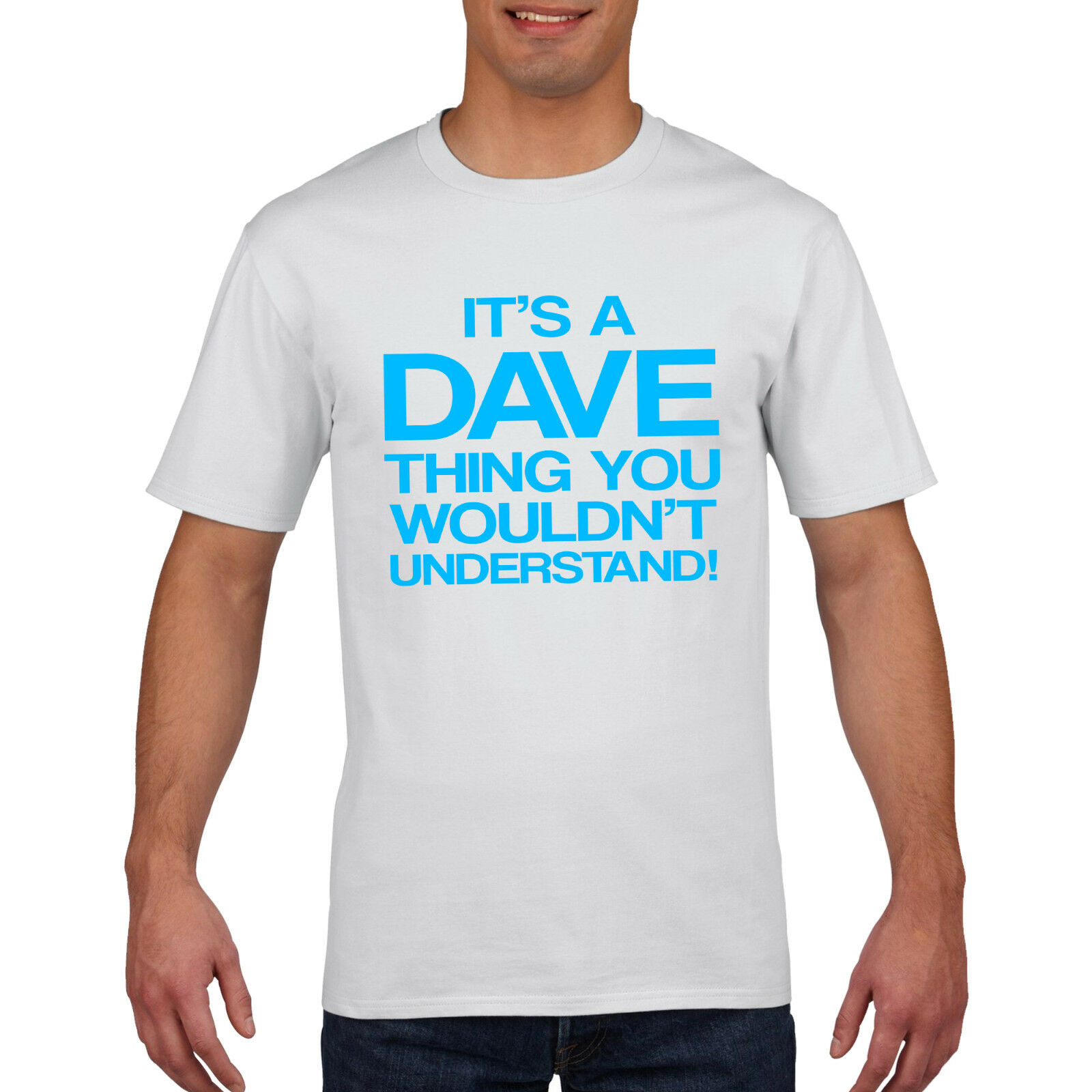 32101dd9e Details about Its a Dave Thing Funny Mens T Shirt - Fathers Day Gift Dave  Tshirt Top Tee 753