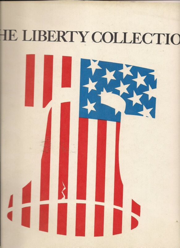 The Liberty Collection-Reprints of Constitution,Bill of Rights,Gettysburg,etc.
