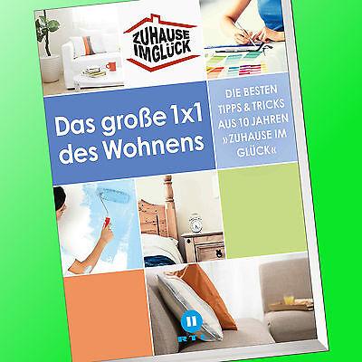RTL II - ZUHAUSE IM GLÜCK | DAS GROSSE 1x1 DES WOHNENS | Tipps und Tricks (Buch)