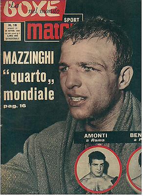 LA BOXE NEL MONDO SPORT MATCH N. 18 1963 PUGILATO MAZZINGHI AMONTI BENVENUTI