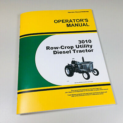 Operators Manual For John Deere 3010 Row Crop Utility Diesel Tractor Owners Book