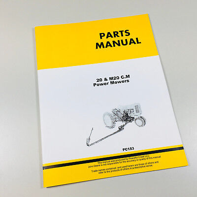 Parts Manual For John Deere 20 M20 Cm Power Mower For 40 40 Standard Tractor