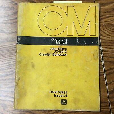 John Deere Jd450c Operators Manual Crawler Bulldozer Operation Maintenance Guide