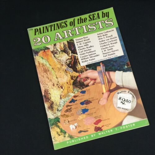 VTG ART BOOK #178 WALTER T FOSTER Paintings of the Sea by 20 Artists