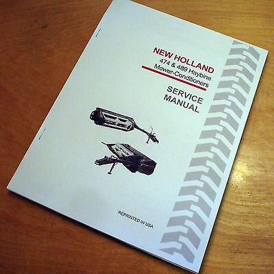 New Holland 474 489 Mower Conditioner Haybine Service Repair Manual Nh