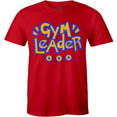 Gym Leader T-Shirt funny saying sarcastic workout fitness Men's Tee Best