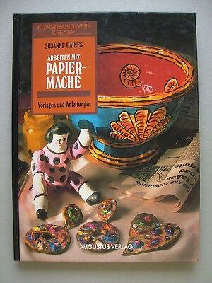Arbeiten mit Papiermaché Vorlagen Anleitungen 1991