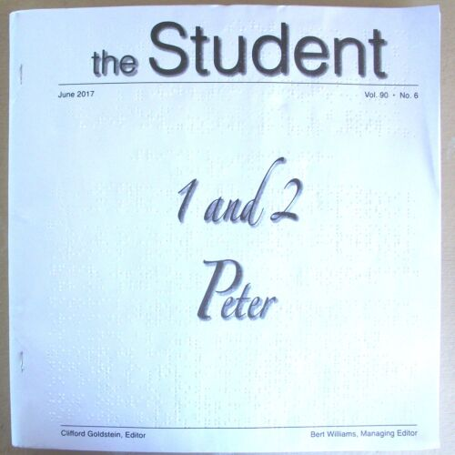 The Student  - 1 and 2 Peter - June 2017 (Braille for the blind)