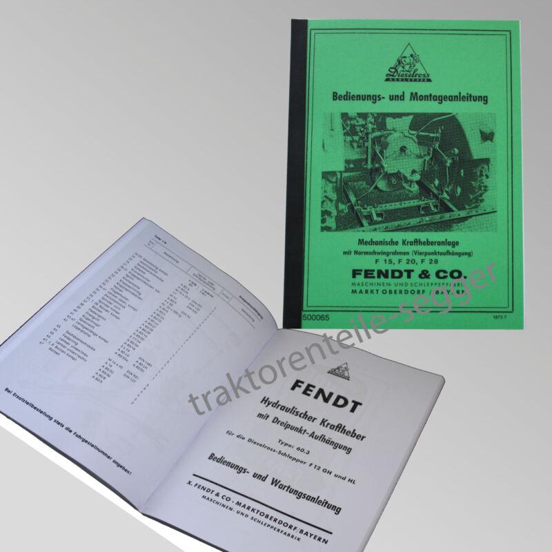 Fendt Bedienungs- und Montageanleitung F 20 Schlepper Kraftheberanlagen 500065 Foto 1