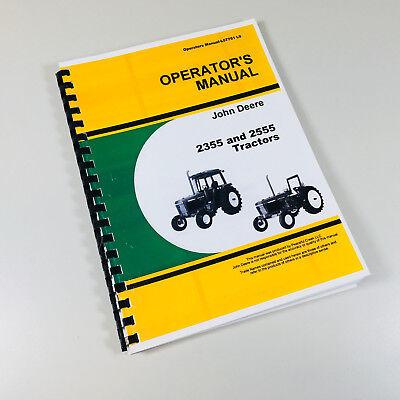 Operators Manual For John Deere 2355 2555 Tractors Owners Maintenance Book