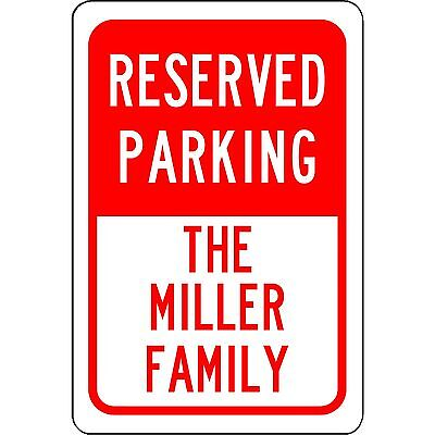 Personalized Reserved Your Custom Name Parking Sign Aluminum Metal Red 8 X 12
