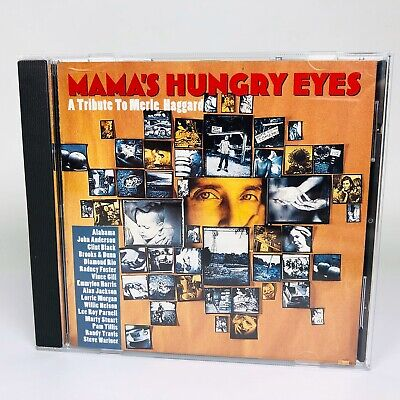 Mama's Hungry Eyes A Tribute To Merle Haggard CD 1994 (Mamas Hungry Eyes A Tribute To Merle Haggard)